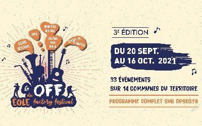 3ème édition du OFF du Eole Factory Festival