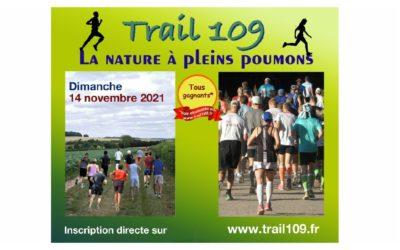 Trail 109 – Dimanche 14 novembre 2021